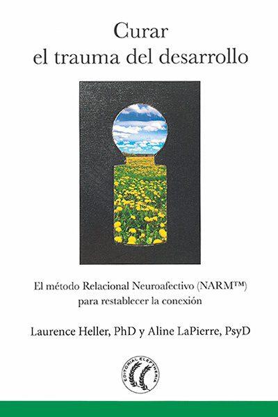 Peter Levine - libro curar el trauma del desarrollo
