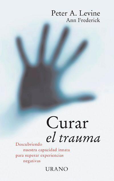 Peter Levine - libro curar el trauma