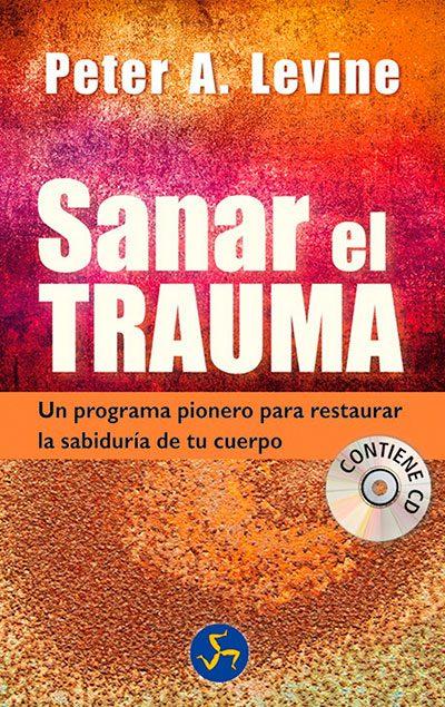 Peter Levine - libro sanar el trauma