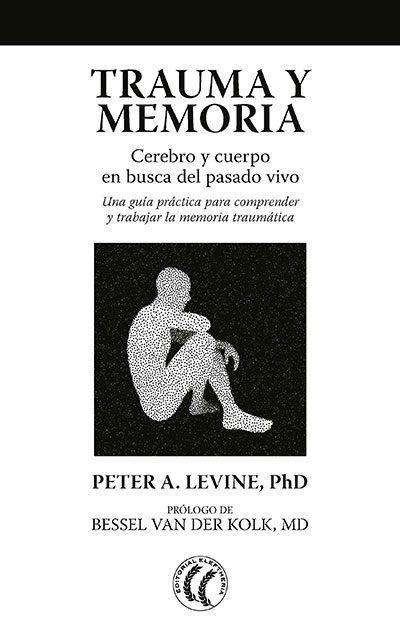 Peter Levine - libro trauma y memoria