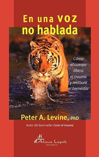Peter Levine - libro en una voz no hablada